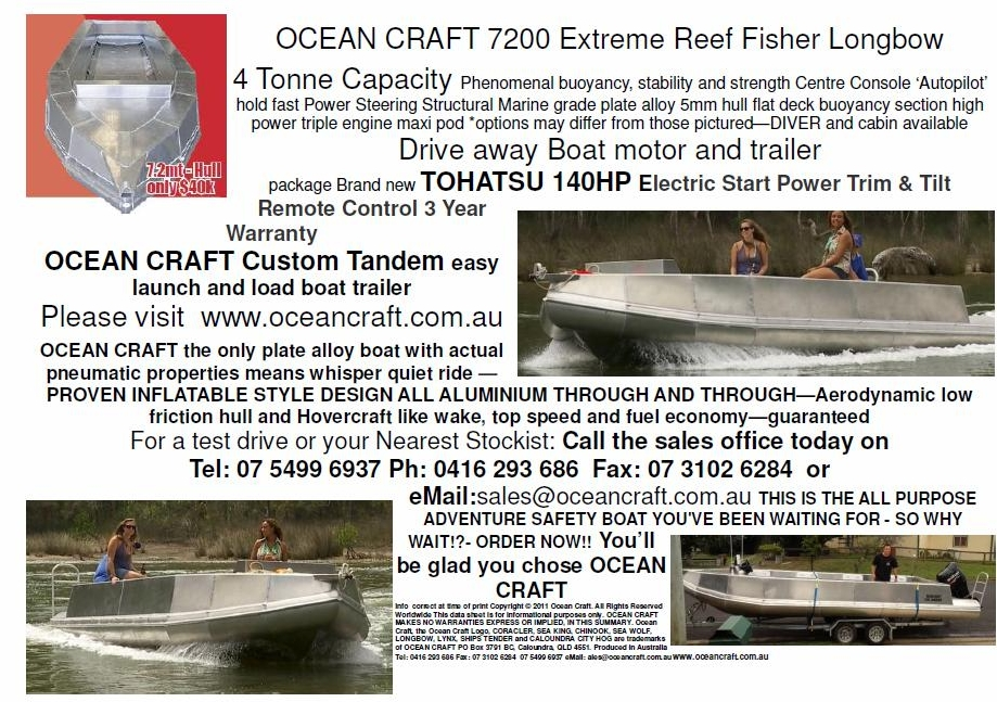 OCEAN CRAFT 7200 Longbow Extreme Reef Fisher